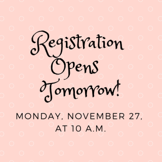 Registration Opens Tomorrow!
